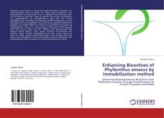 Обложка Enhancing  Bioactives of Phyllanthus amarus by Immobilization method