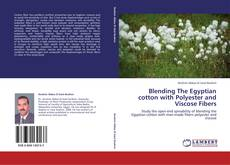 Bookcover of Blending The Egyptian cotton with Polyester and Viscose Fibers
