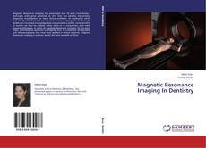 Buchcover von Magnetic Resonance Imaging In Dentistry