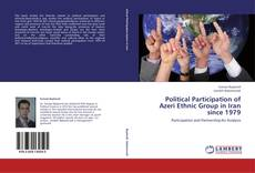 Bookcover of Political Participation of Azeri Ethnic Group in Iran since 1979