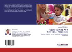 Bookcover of Tactile Training And Emotional Responses