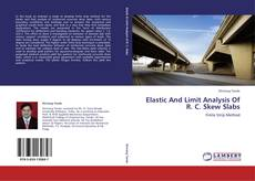 Couverture de Elastic And Limit Analysis Of R. C. Skew Slabs