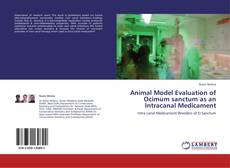 Bookcover of Animal Model Evaluation of Ocimum sanctum as an Intracanal Medicament