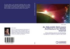 Buchcover von An Adjustable QoS-aware Architecture for Mobile Internet