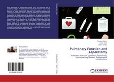 Couverture de Pulmonary Function and Laparotomy