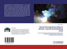 Bookcover of Social Entrepreneurship in Action:  Gered Gereedschap Case