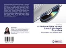 Bookcover of Graduate Students' Attitude Towards Multimedia Technology