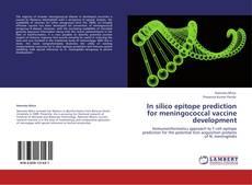 Обложка In silico epitope prediction for meningococcal vaccine development