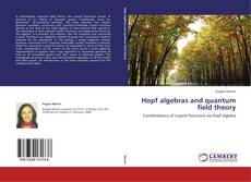 Bookcover of Hopf algebras and quantum field theory