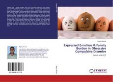 Borítókép a  Expressed Emotion & Family Burden in  Obsessive Compulsive Disorder - hoz