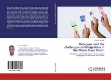 Copertina di Refugees and the challenges of integration in the Mano River Union