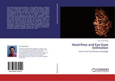 Bookcover of Head-Pose and Eye-Gaze Estimation