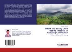 Portada del libro de Infant and Young Child Feeding Practices in Chepang Community