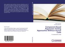 Bookcover of Component Based Regression Testing Approaches Without Source Code