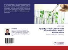 Couverture de Quality control parameters of anti diabetic herbal formulations