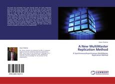 Bookcover of A New MultiMaster Replication Method