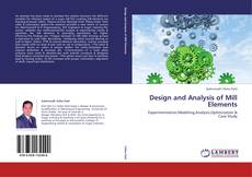 Couverture de Design and Analysis of Mill Elements