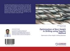 Couverture de Optimization  of  Burr Height In Drilling using Taguchi Method