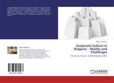 Bookcover of Corporate Culture in Bulgaria – Reality and Challenges