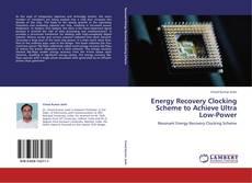 Buchcover von Energy Recovery Clocking Scheme to Achieve Ultra Low-Power