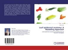 Bookcover of Leaf epidermal anatomy: A Modelling Approach