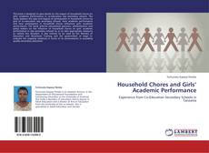 Bookcover of Household Chores and Girls' Academic Performance