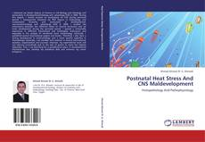 Postnatal Heat Stress And CNS Maldevelopment的封面