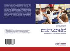 Bookcover of Absenteeism among Rural Secondary School Children