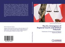 Обложка The ICJ, Emergence of Regional Courts and Arbitral Tribunals
