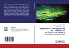 Psychoeducational program for caregivers of schizophrenic patients kitap kapağı