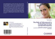 Copertina di The Role of Ultrasound in Evaluating Cervical Lymphadenopathy