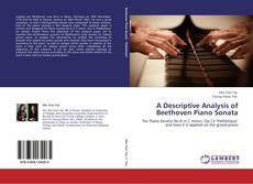 Обложка A Descriptive Analysis of Beethoven Piano Sonata