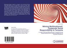 Couverture de Mining Multinationals' Corporate Social Responsibility in Tanzania