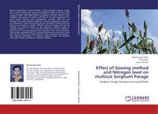 Bookcover of Effect of Sowing method and Nitrogen level on multicut Sorghum Forage