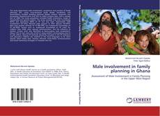 Bookcover of Male involvement in family planning in Ghana