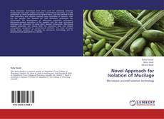 Bookcover of Novel Approach for Isolation of Mucilage