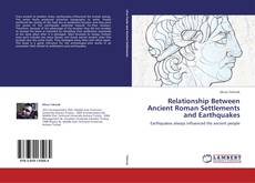Bookcover of Relationship Between Ancient Roman Settlements  and Earthquakes
