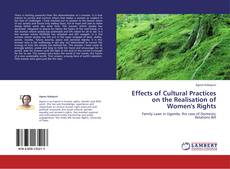 Portada del libro de Effects of Cultural Practices on the Realisation of Women's Rights