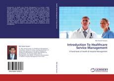 Portada del libro de Introduction To Healthcare Service Management