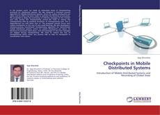 Buchcover von Checkpoints in Mobile Distributed Systems