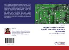 Bookcover of Digital Linear and Non-linear Controllers for Buck Converters