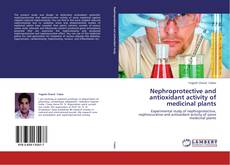 Capa do livro de Nephroprotective and antioxidant activity of medicinal plants