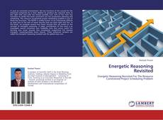 Bookcover of Energetic Reasoning Revisited