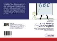 Bookcover of A Basic Reader on Phonetics: in an Acoustic Phonetic Perpective