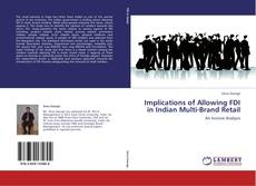 Bookcover of Implications of Allowing FDI in Indian Multi-Brand Retail