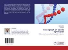 Borítókép a  Monograph on bovine leptin gene - hoz