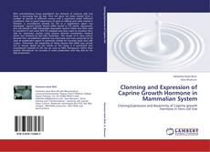 Couverture de Clonning and Expression of Caprine Growth Hormone in Mammalian System