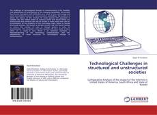 Bookcover of Technological Challenges in structured and unstructured societies