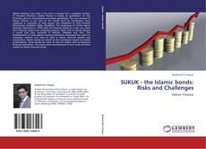 Buchcover von SUKUK - the Islamic bonds: Risks and Challenges