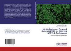 Обложка Optimisation of Grooved Gate MOSFETS for SUB-100 NM VLSI Technology